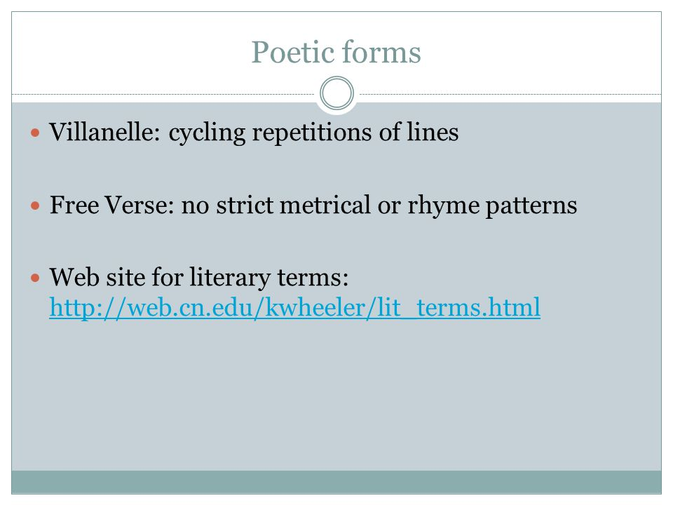 Poetic forms Villanelle: cycling repetitions of lines