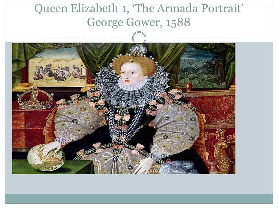 Queen Elizabeth 1, 'The Armada Portrait' George Gower, 1588
