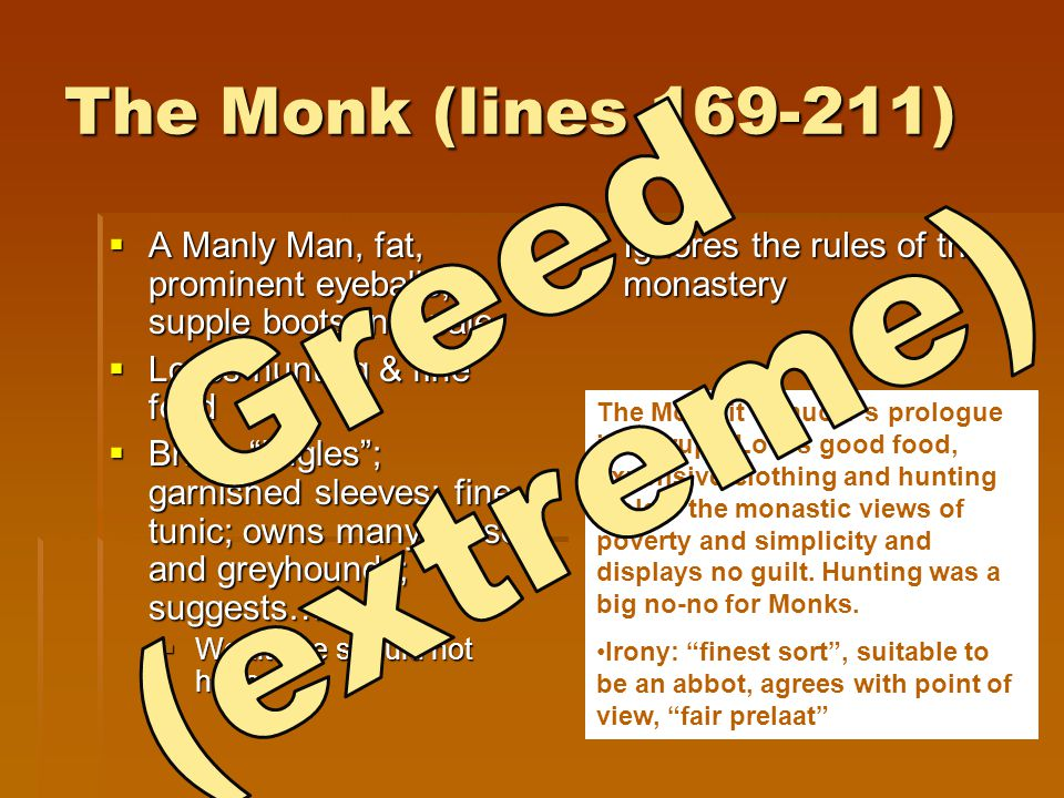 The Monk (lines 169-211) Greed (extreme)