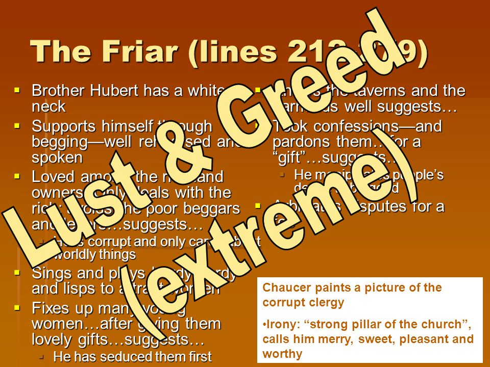 The Friar (lines 212-279) Lust & Greed (extreme)