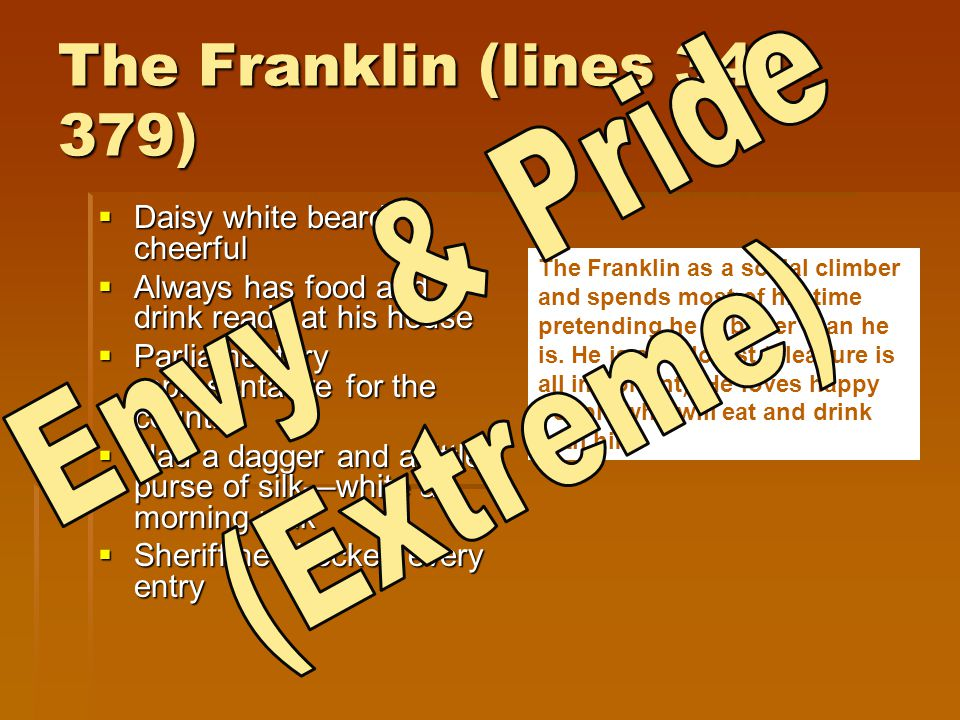 The Franklin (lines 341-379) Envy & Pride (Extreme)