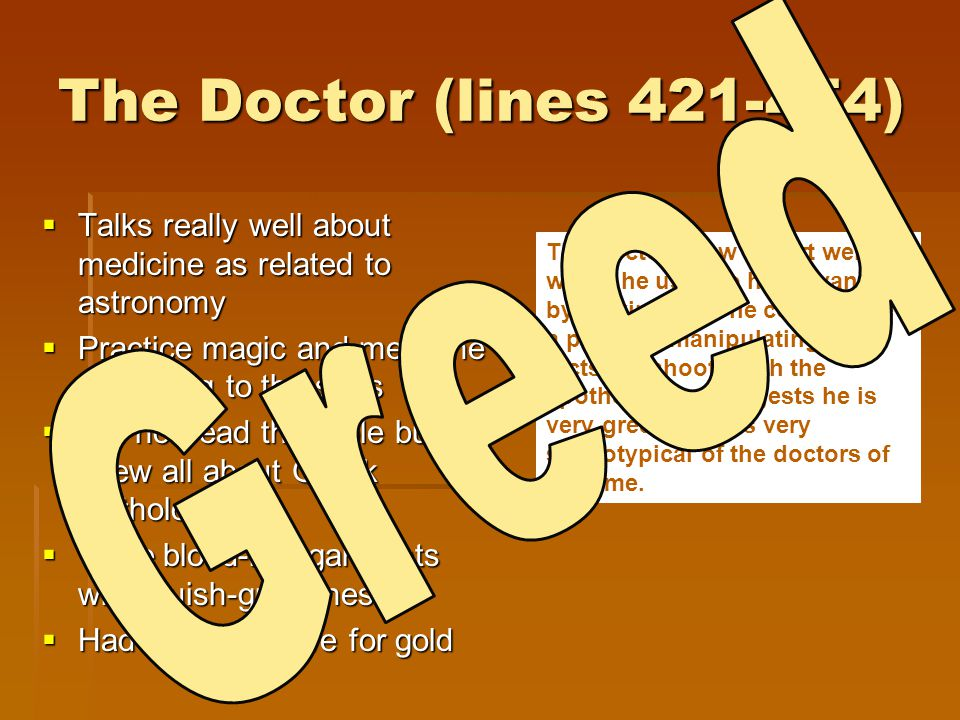The Doctor (lines 421-454) Greed