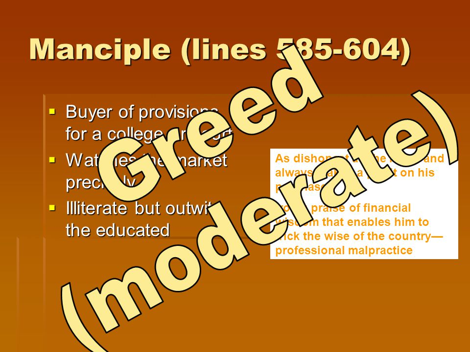 Manciple (lines 585-604) Greed (moderate)