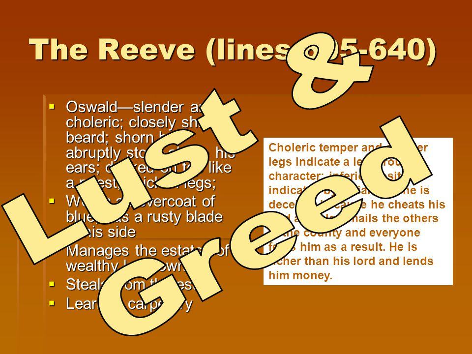 The Reeve (lines 605-640) Lust & Greed