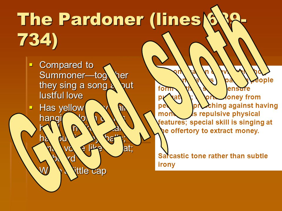 The Pardoner (lines 689-734) Greed, Sloth
