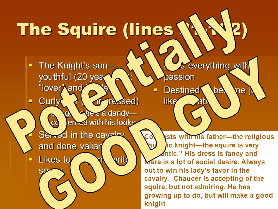 The Squire (lines 81-102) Potentially GOOD GUY