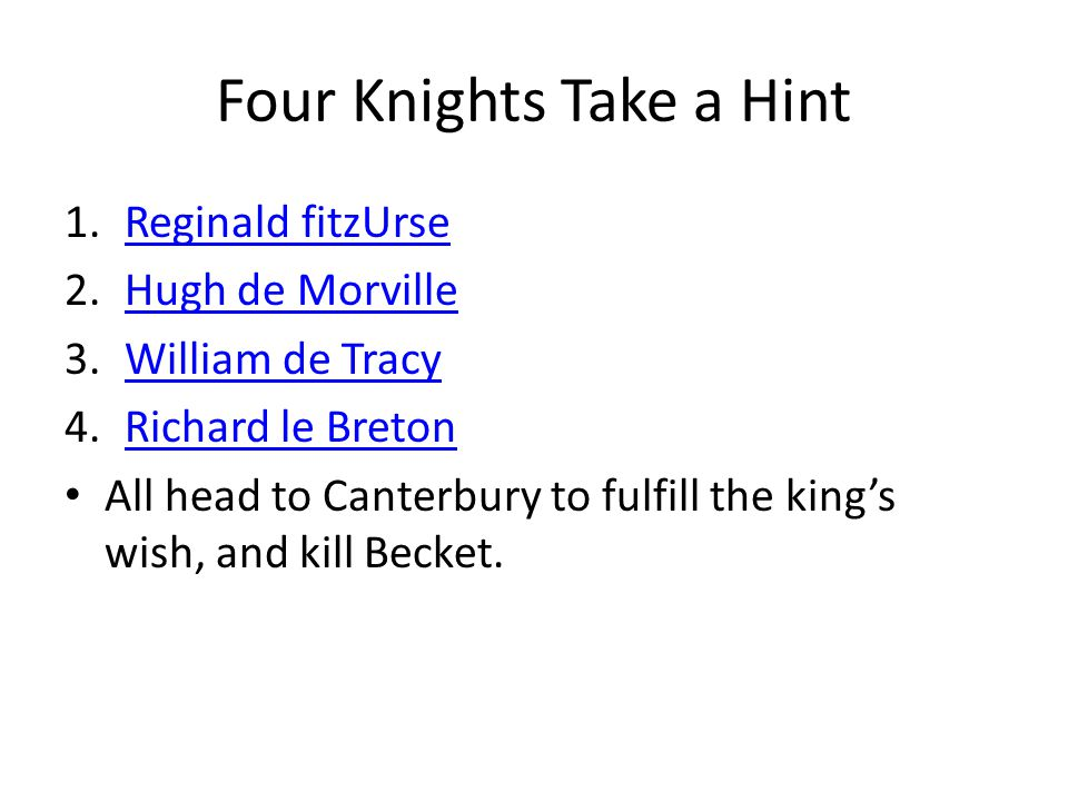 Four Knights Take a Hint