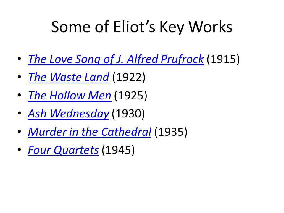 Some of Eliot's Key Works