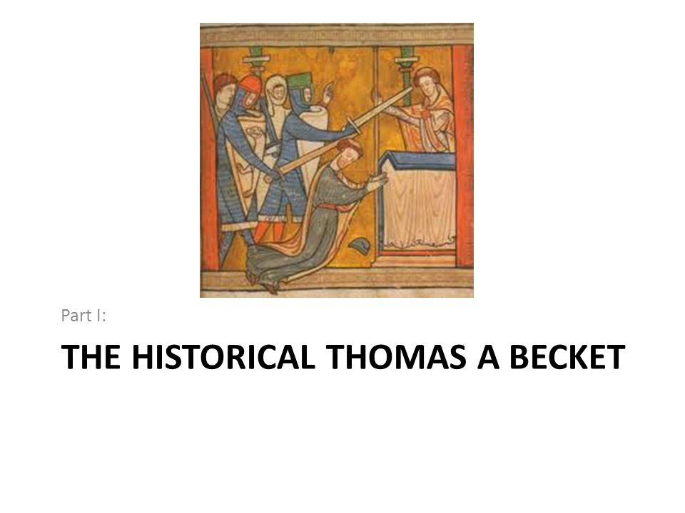 The Historical Thomas a Becket