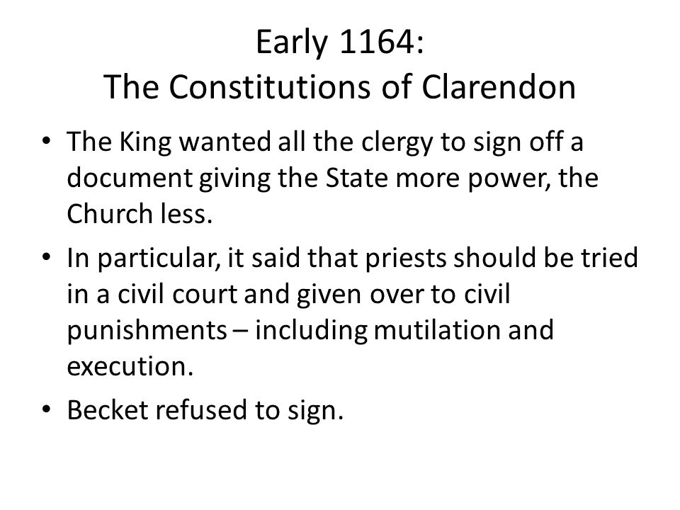 Early 1164: The Constitutions of Clarendon