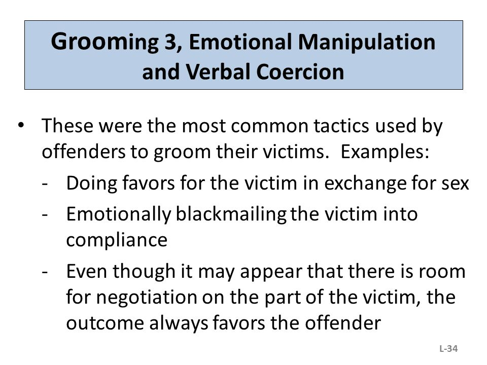 Grooming 3, Emotional Manipulation and Verbal Coercion