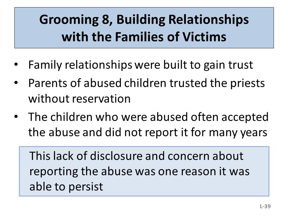 Grooming 8, Building Relationships with the Families of Victims