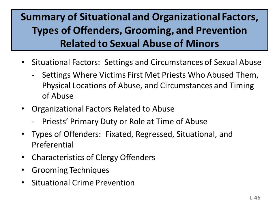 Summary of Situational and Organizational Factors, Types of Offenders, Grooming, and Prevention Related to Sexual Abuse of Minors