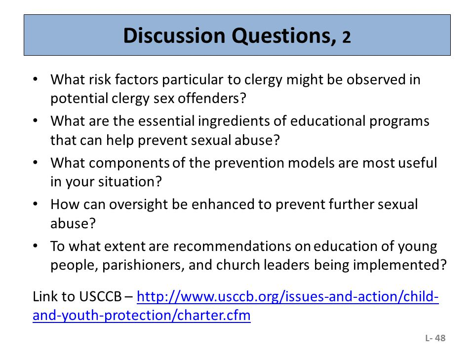 Discussion Questions, 2 What risk factors particular to clergy might be observed in potential clergy sex offenders