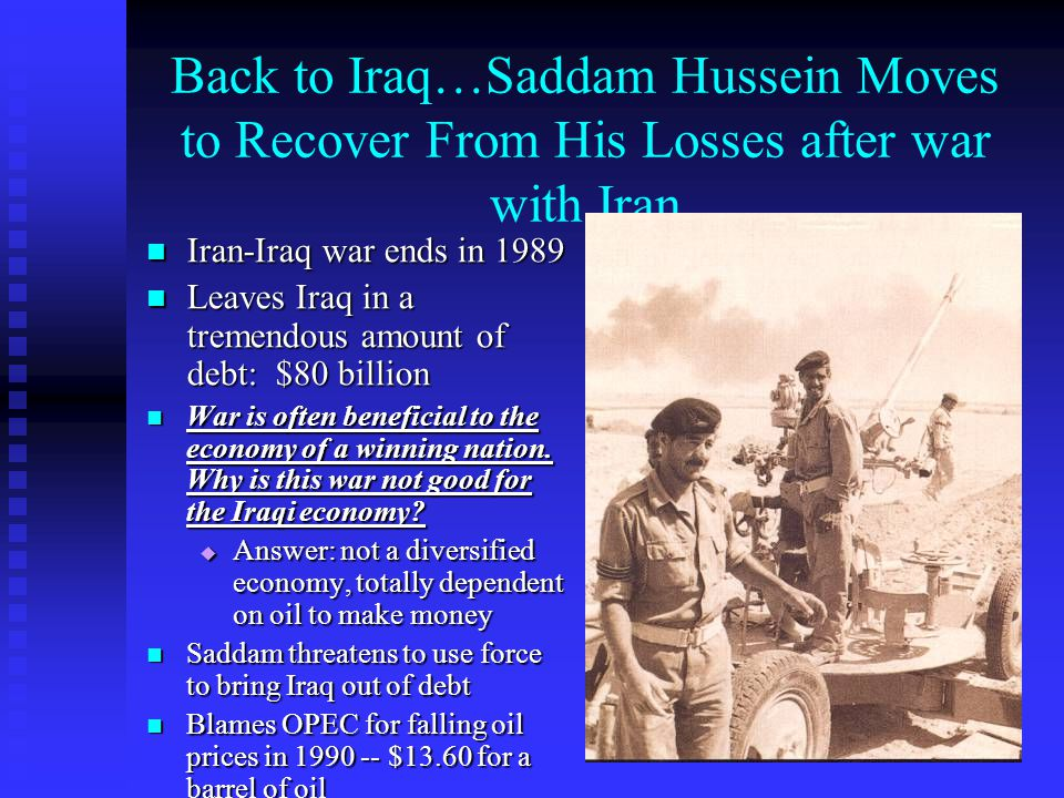 Back to Iraq…Saddam Hussein Moves to Recover From His Losses after war with Iran