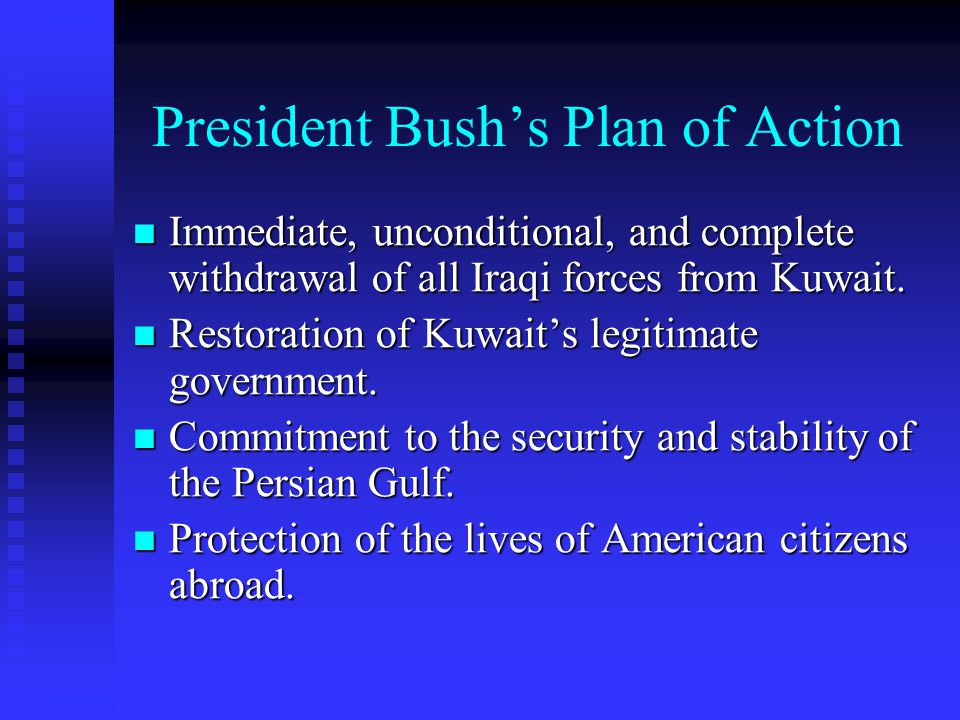 President Bush's Plan of Action