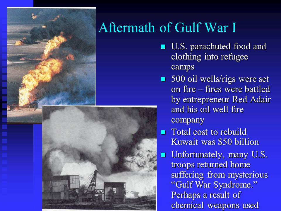 The Aftermath of Gulf War I
