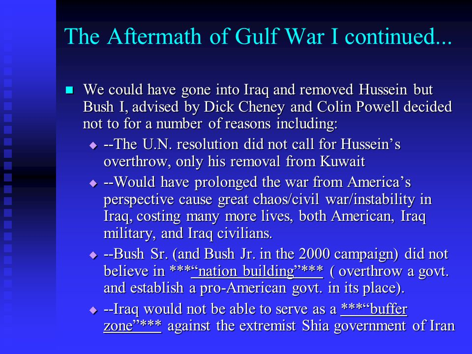The Aftermath of Gulf War I continued...