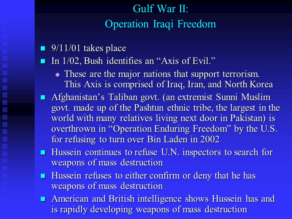 Gulf War II: Operation Iraqi Freedom