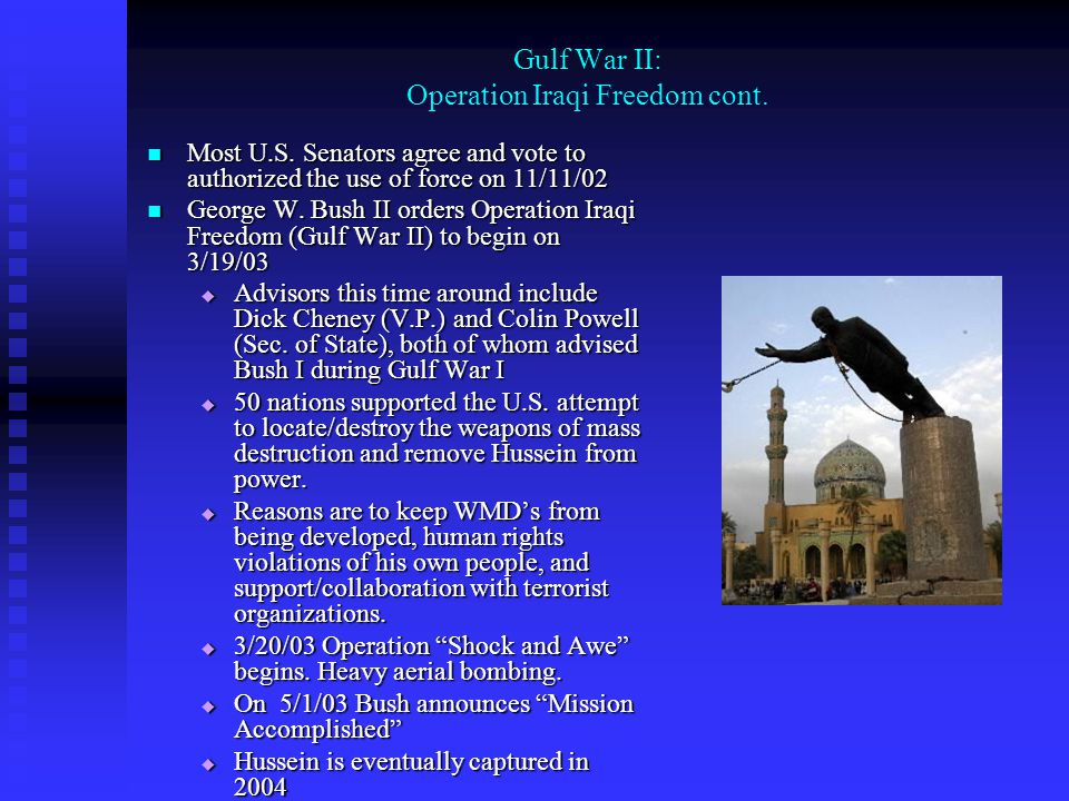 Gulf War II: Operation Iraqi Freedom cont.