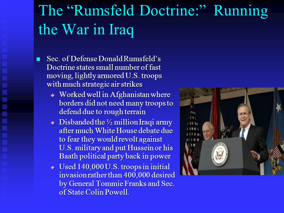 The Rumsfeld Doctrine: Running the War in Iraq
