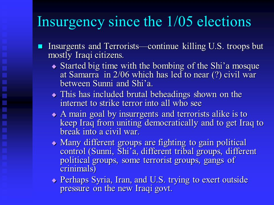 Insurgency since the 1/05 elections