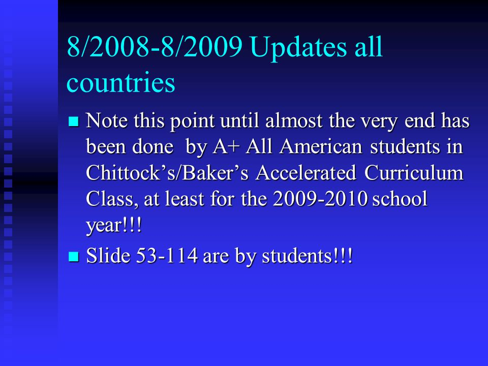 8/2008-8/2009 Updates all countries