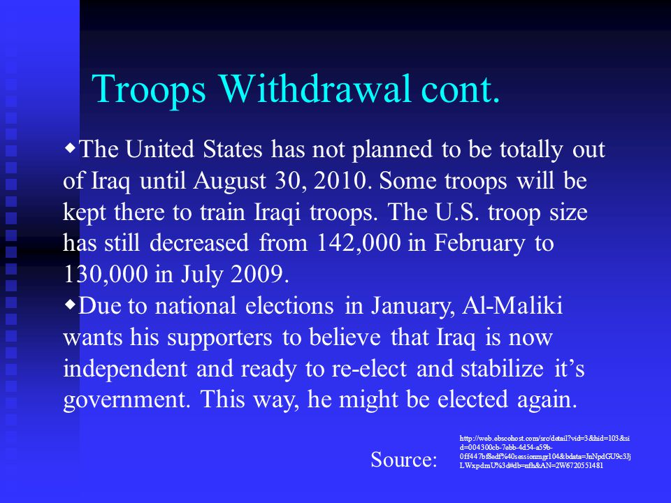 Troops Withdrawal cont.