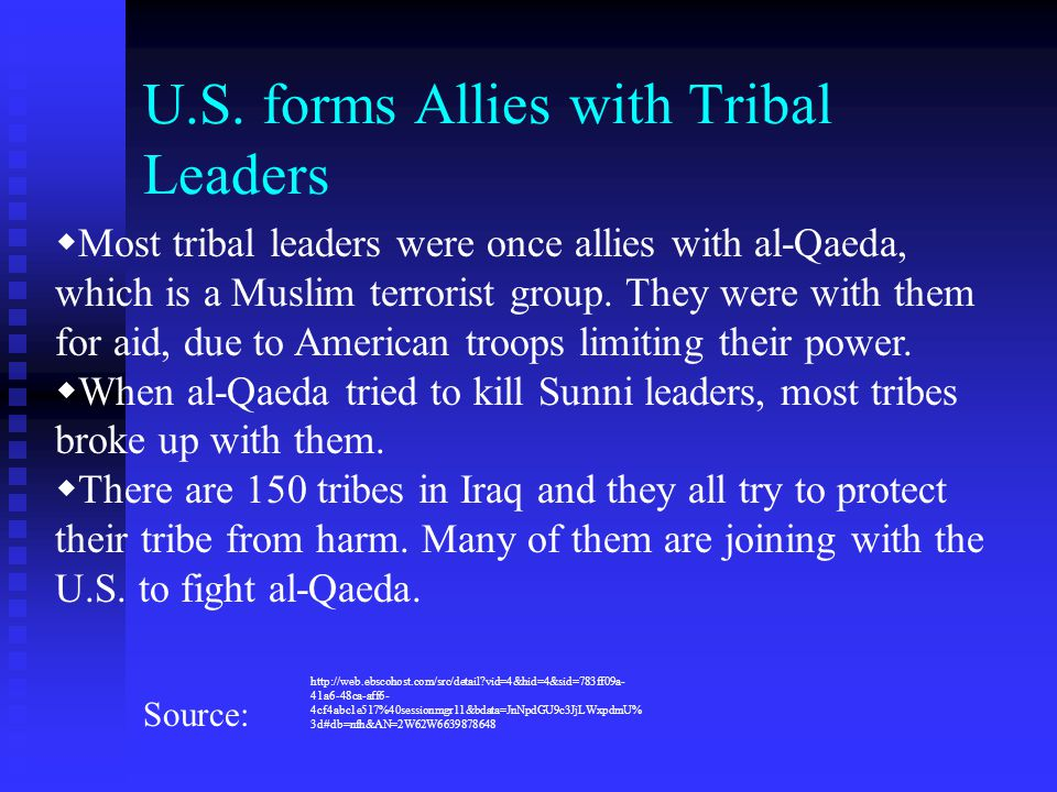 U.S. forms Allies with Tribal Leaders