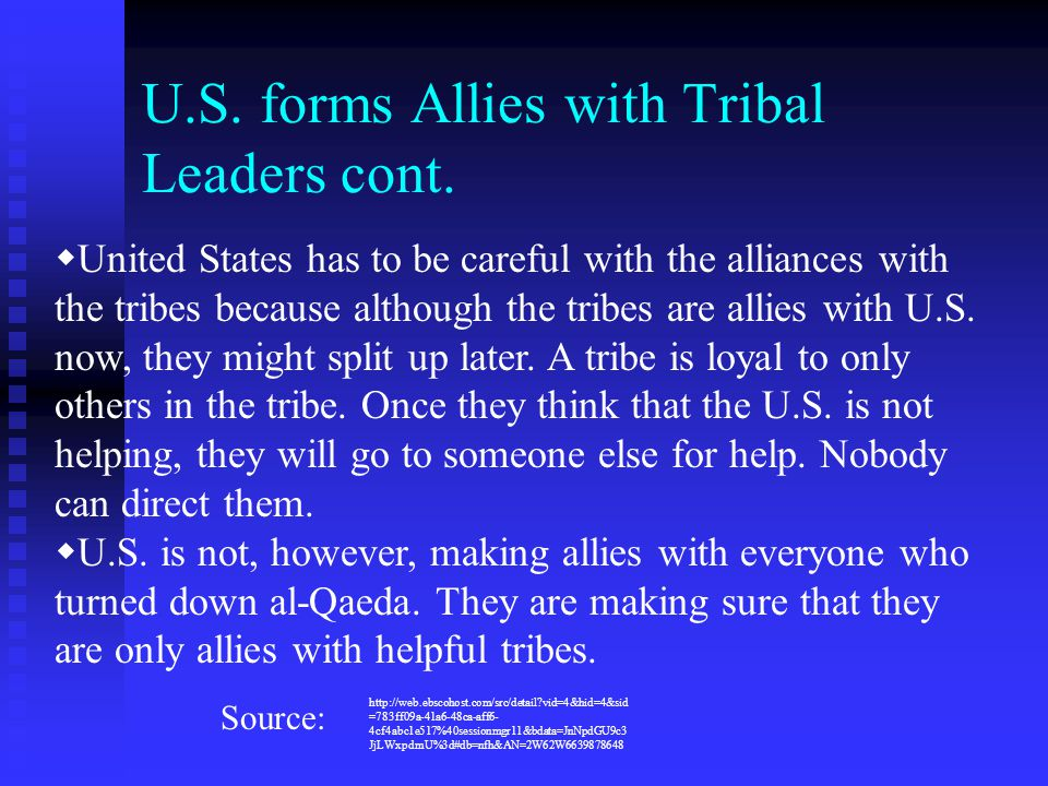 U.S. forms Allies with Tribal Leaders cont.