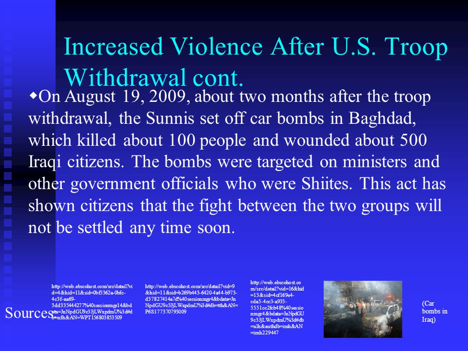 Increased Violence After U.S. Troop Withdrawal cont.