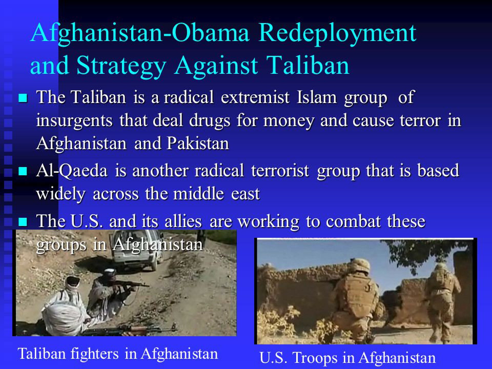 Afghanistan-Obama Redeployment and Strategy Against Taliban
