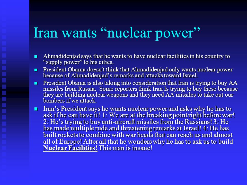 Iran wants nuclear power