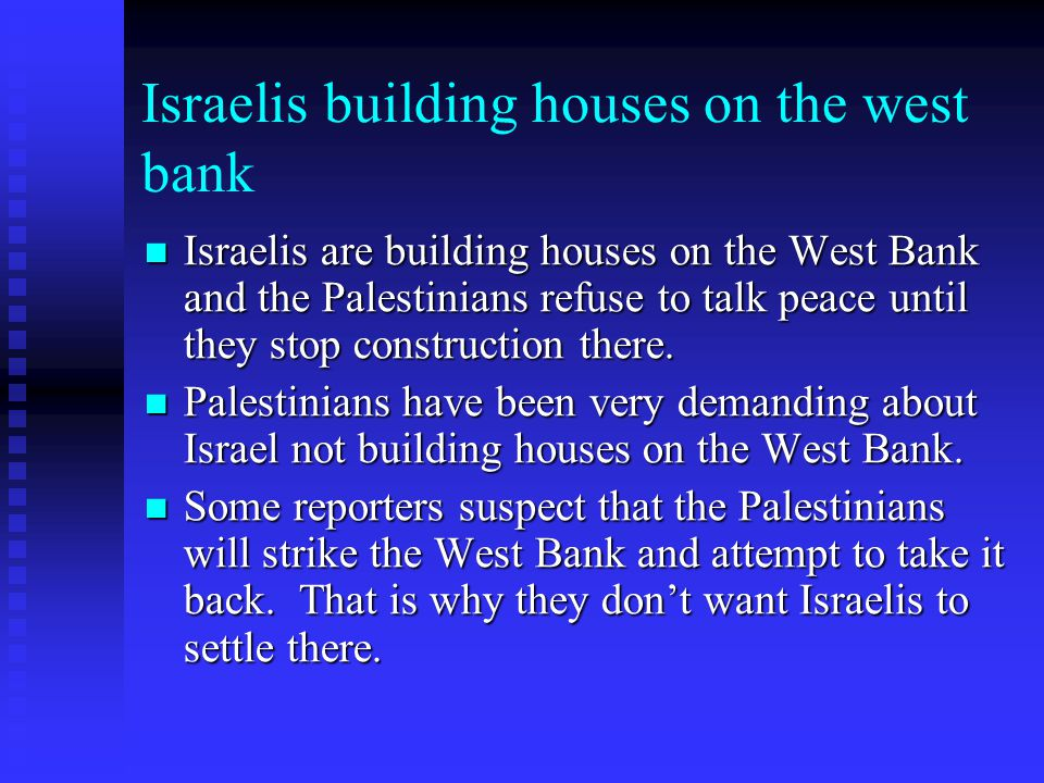 Israelis building houses on the west bank