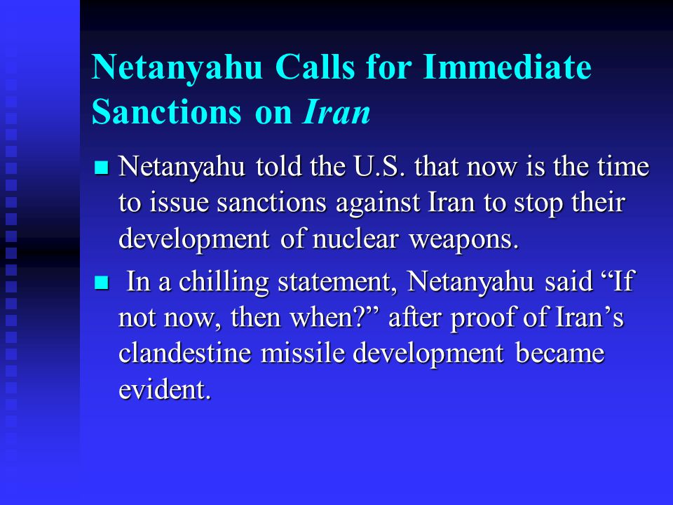 Netanyahu Calls for Immediate Sanctions on Iran