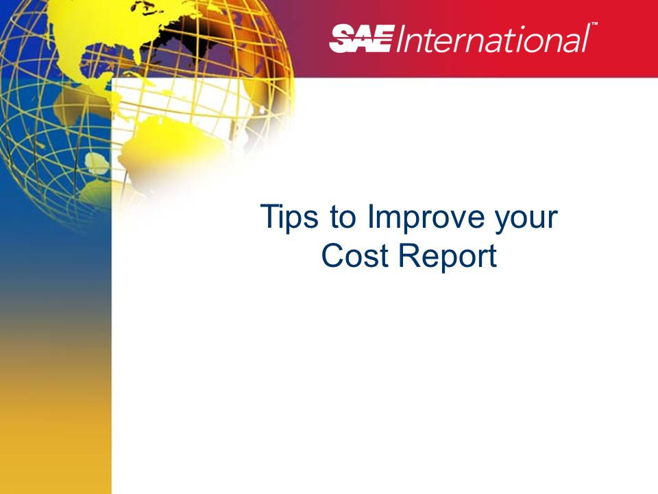 Tips to Improve your Cost Report