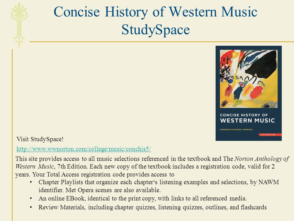 Concise History of Western Music StudySpace