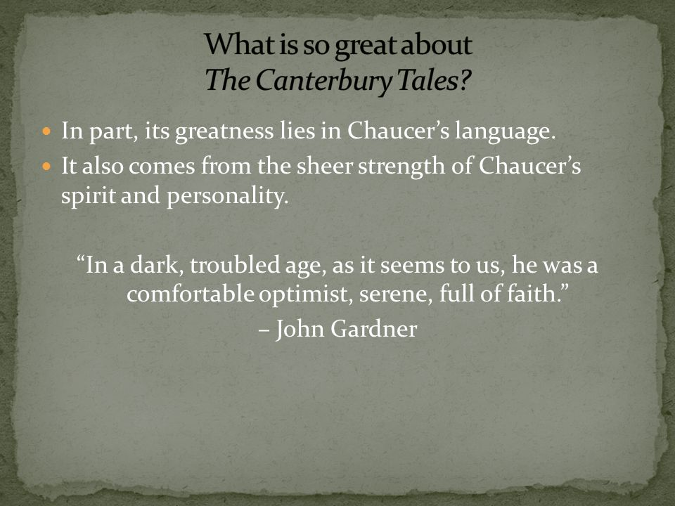 What is so great about The Canterbury Tales