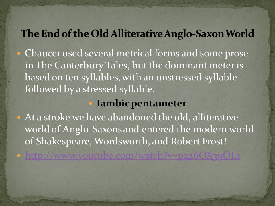 The End of the Old Alliterative Anglo-Saxon World
