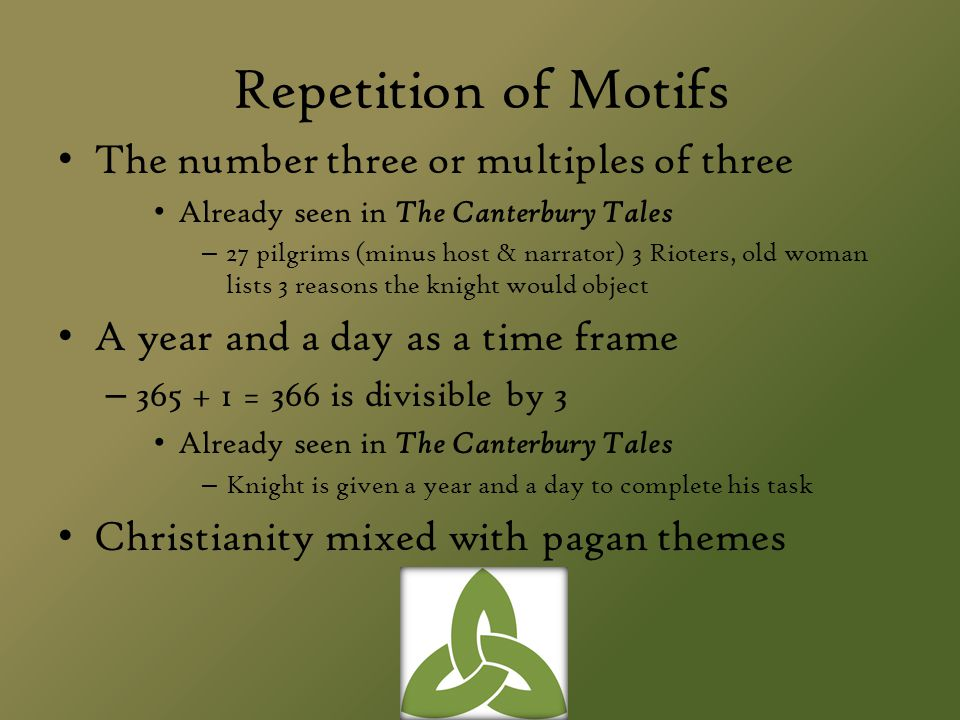 Repetition of Motifs The number three or multiples of three