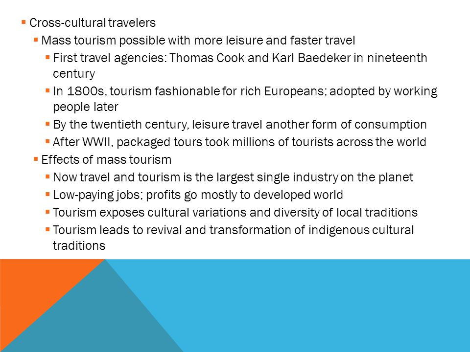 Cross-cultural travelers