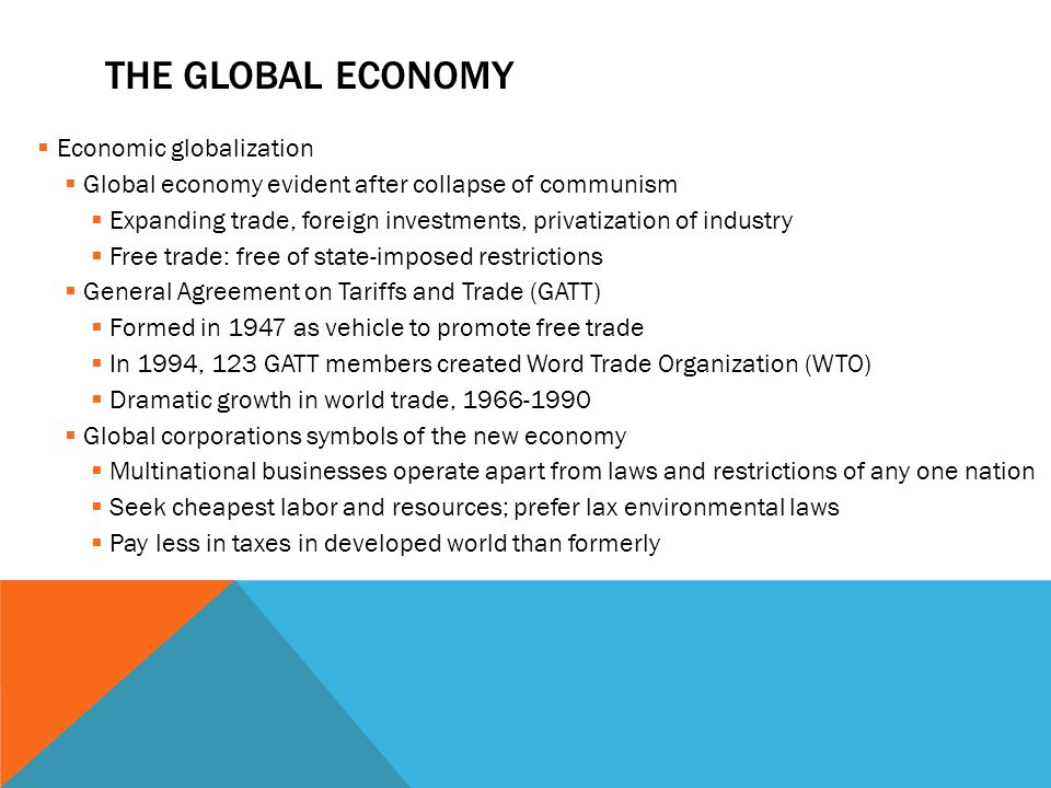 The Global economy Economic globalization