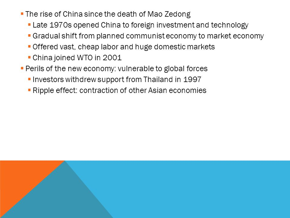 The rise of China since the death of Mao Zedong