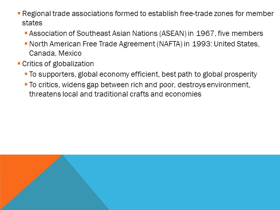 Regional trade associations formed to establish free-trade zones for member states