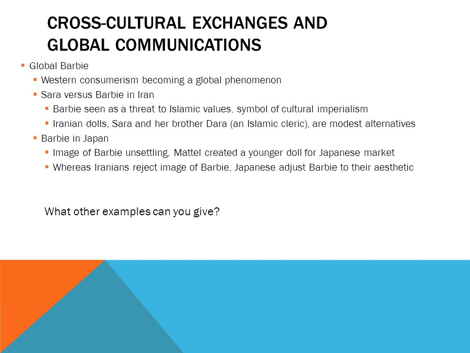 Cross-cultural exchanges and global communications