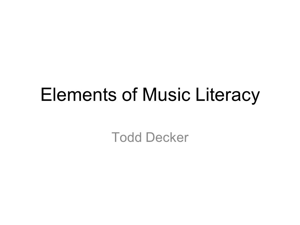 Elements of Music Literacy