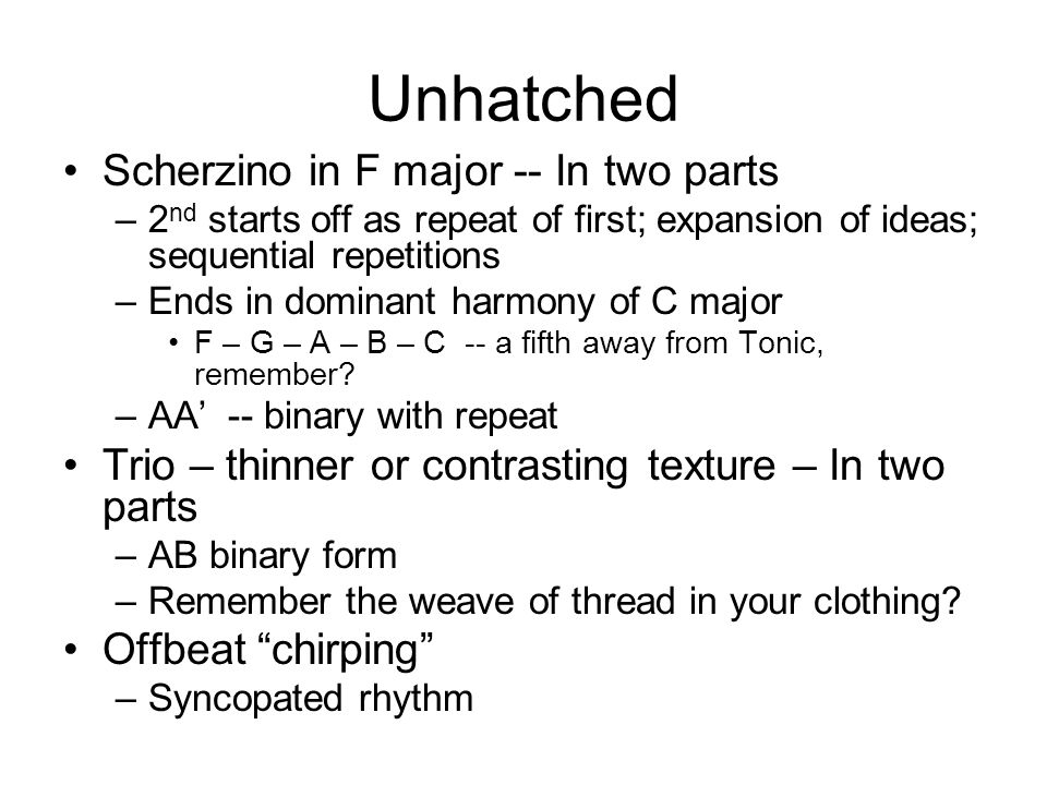 Unhatched Scherzino in F major -- In two parts