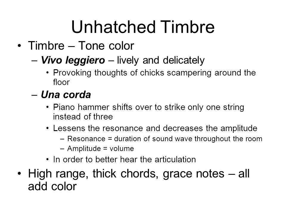 Unhatched Timbre Timbre – Tone color