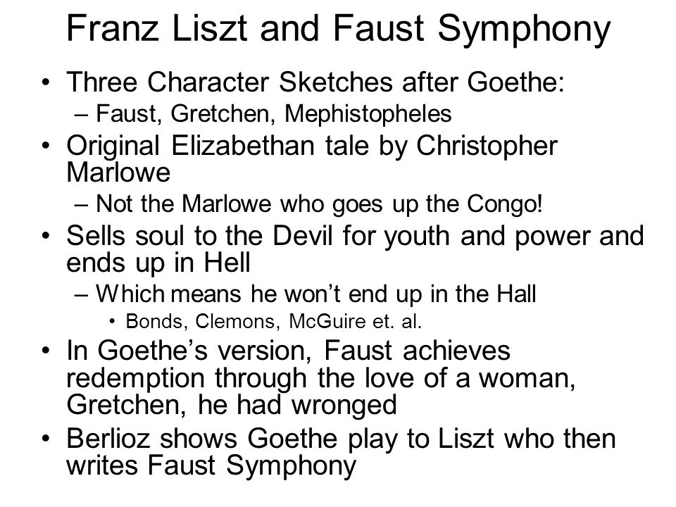 Franz Liszt and Faust Symphony