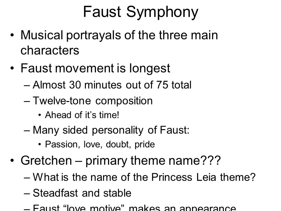 Faust Symphony Musical portrayals of the three main characters